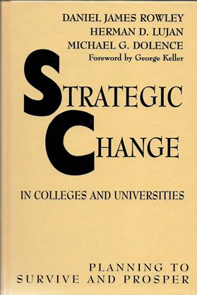 Strategic Change in Colleges and Universities