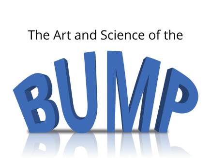 Enrollment 'Crisis' Management: The Art & Science of the Bump
