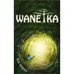 Wanetka by K.A.Dolence